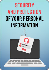 Security and protection of your personal information