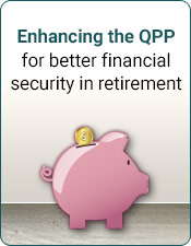 Enhacing the QPP for better financial security in retirement