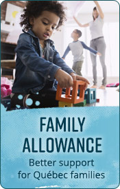 Family allowance, better support for Québec families