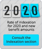 Rate of indexation for 2020 and new benefit amounts. Consult the Indexation section.