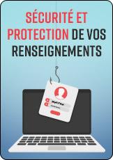 Sécurité et protection des rensignements personnels