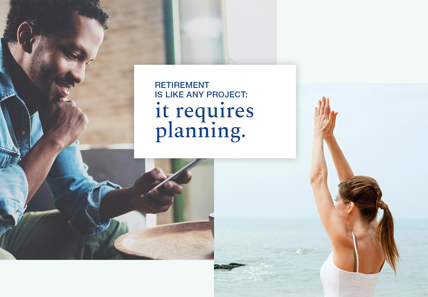 Retirement is like any project, it requires planning